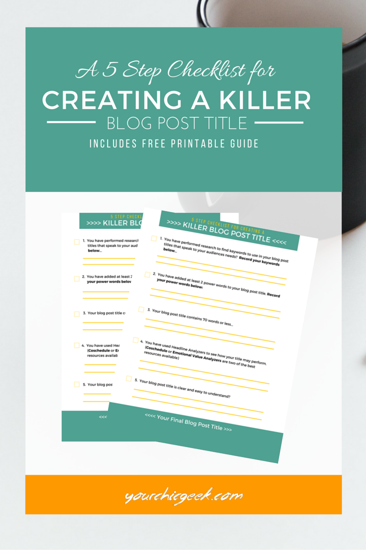 5 Step Checklist for Creating Killer Blog Post Titles