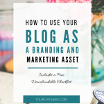 How to Use Your Blog as a Branding Asset