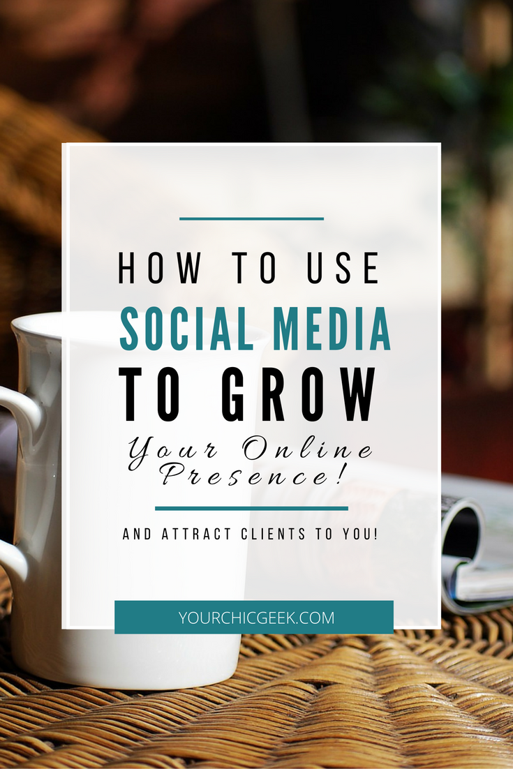 use social media networks to grow your online presence