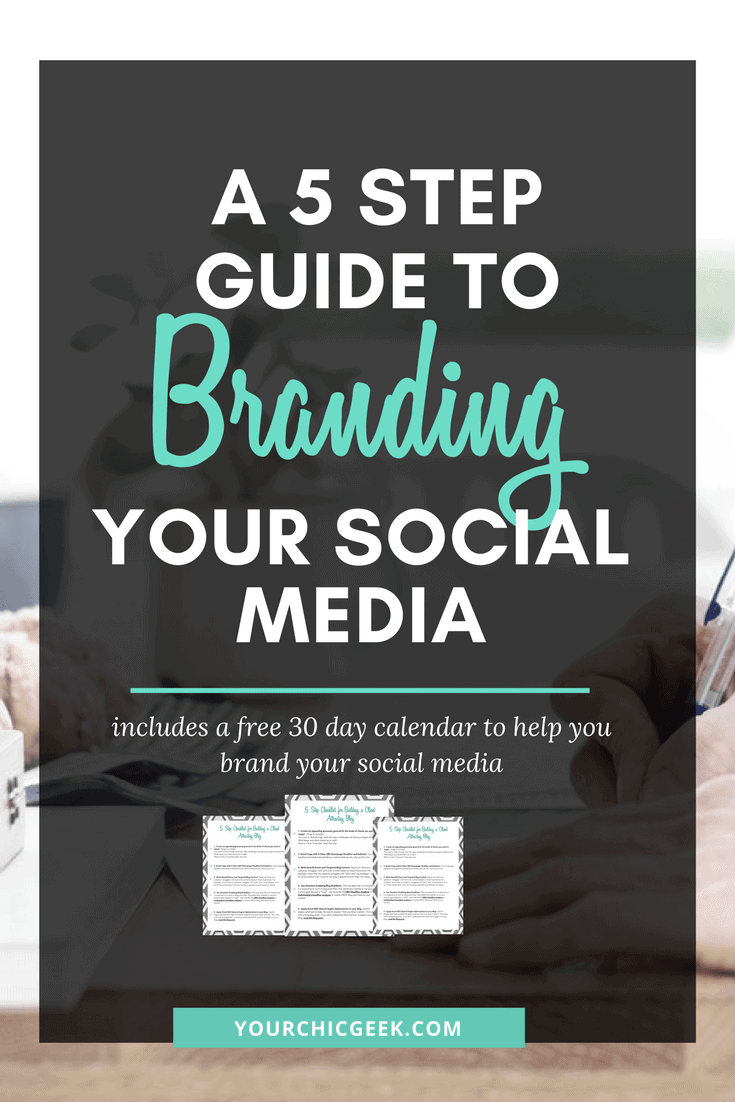5 Step Guide to Branding Your Social Media