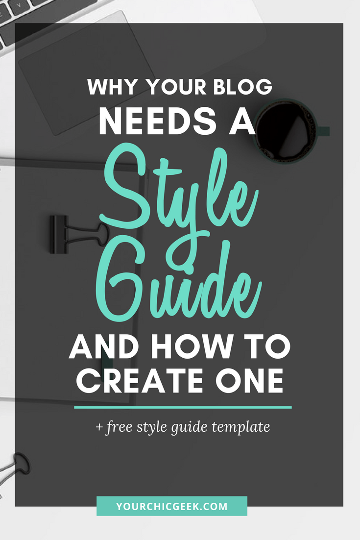 Creating a Blog Style Guide and Why Your Blog Needs a Style Guide