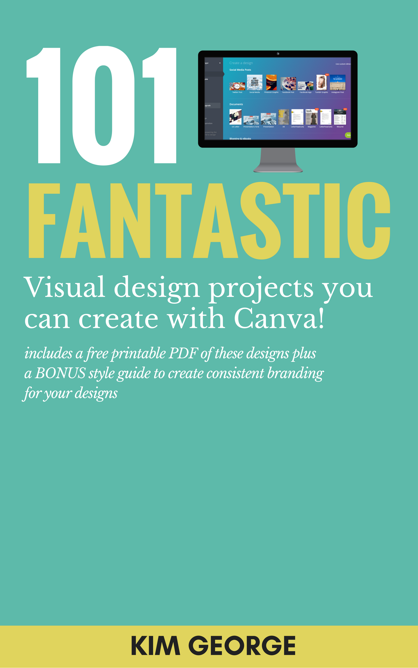 How to use canva 101 amazing designs you can create includes where would you like me to send your pdf and free canva style guide to malvernweather Gallery