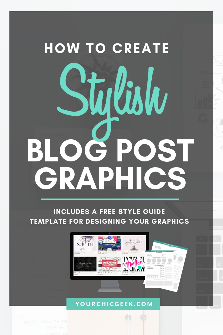 How to Create Stylish Blog Post Graphics