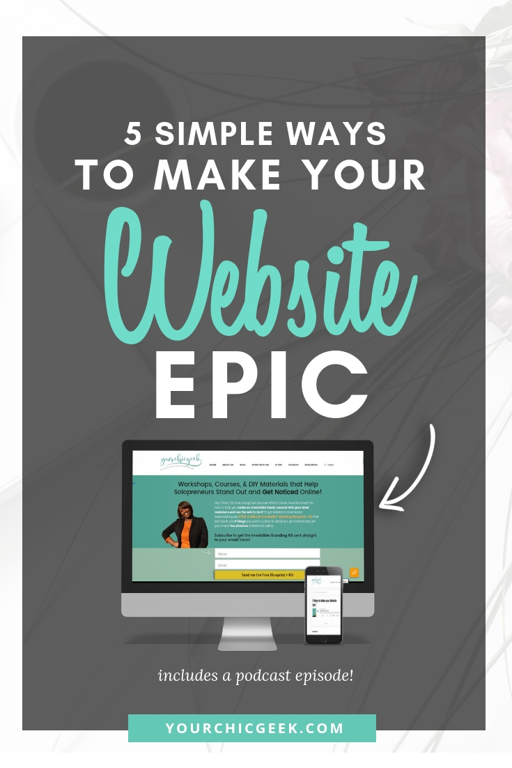 5 Simple Ways to Make Your Website EPIC