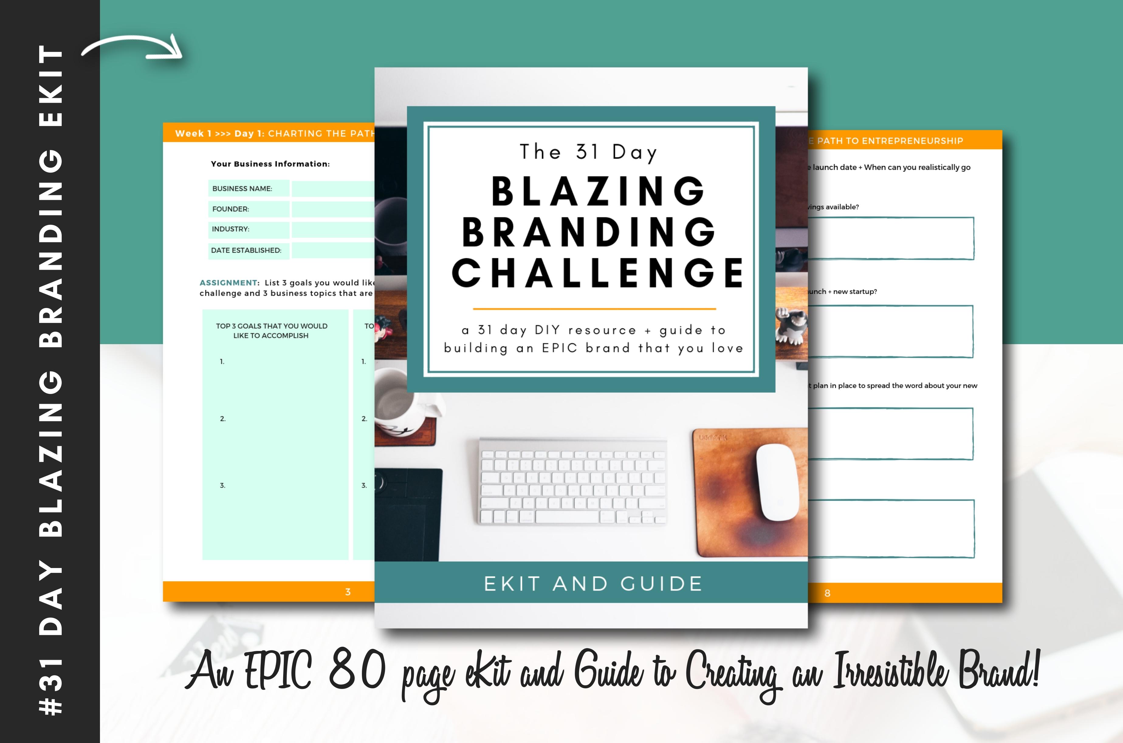 The 31 Day Blazing Branding eKit Workbook